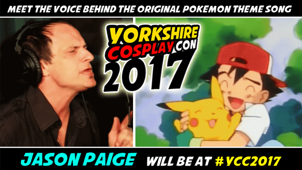 Jason Paige Singer of the Original Pokemon Theme Song will be attending and performing at Yorkshire Cosplay Con 2017 at Sheffield Arena