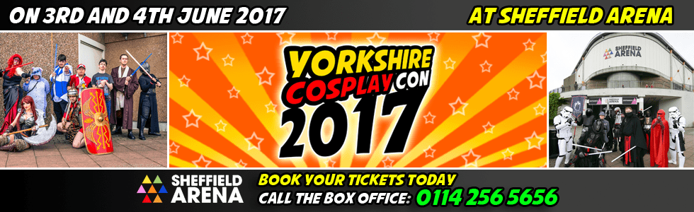Yorkshire Cosplay Con 2017 at Sheffield Arena